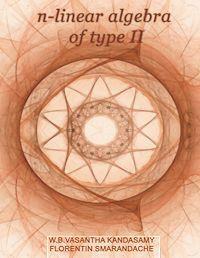 N-Linear Algebra of Type 2 by Smarandache, Florentin