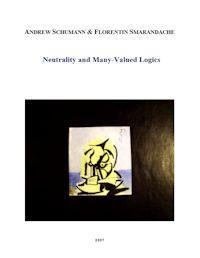 Neutrality and Many-Valued Logics by Smarandache, Florentin