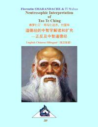 Neutrosophic Interpretation of Tao Te Ch... by Smarandache, Florentin