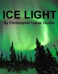 Ice Lights by Gurbin, Christopher, Lucas