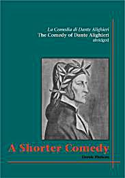 A Shorter Comedy : The Divine Comedy of ... by Philcox, Derek, Dr.