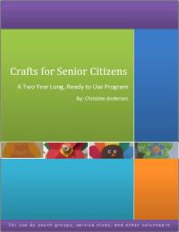 Crafts for Senior Citizens : A Two Year ... by Anderson, Christine