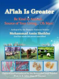 'Al'lah Is Greater' Be Kind to Animal by Sheikho, Mohammad, Amin