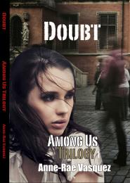 Doubt : Among Us Trilogy, Volume 1 by Vasquez, Anne-Rae