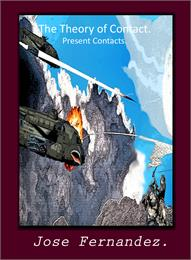 Theory of Contact : Present Contacts, Vo... by Fernandez, Jose