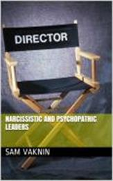 Narcissistic and Psychopathic Leaders by Vaknin, Sam, Dr.