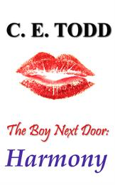 The Boy Next Door: Harmony Volume 1 by Todd, C.E.