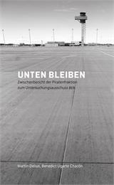 Unten bleiben : Zwischenbericht der Pira... by Delius, Martin