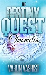 The Destiny Quest Chronicles by Vashist, Varun