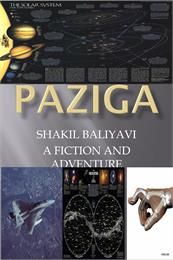 Paziga : Fiction Adventure by Balliyavi, Shakil, Ahmed