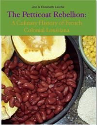 The Petticoat Rebellion : A Culinary His... by Laiche, Jon, G.