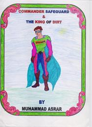 The Super Hero and the King of Dirt by Asrar, Muhammad, Junaid