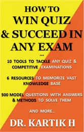 How To Win Quiz and Succeed in Any Exam by Hegadekatti, Kartik