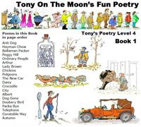 Tony on the Moon's Fun Poetry 4-1 : Fun ... Volume Level 4, Book 1 by Moon, Tony, James