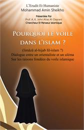 Pourquoi le Voile dans l'Islam? Dialogue... by Sheikho, Mohammad, Amin