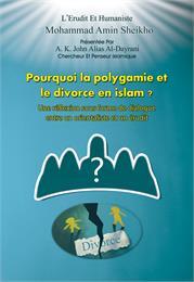 Pourquoi la Polygamie et le Divorce en I... by Sheikho, Mohammad, Amin