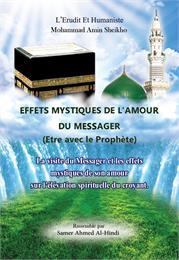 Effets mystiques de l'Amour du messager ... by Sheikho, Mohammad, Amin