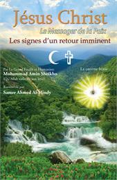 Jésus Christ le messager de la paix les ... by Sheikho, Mohammad, Amin