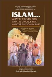 Islam! What are the Veil, Divorce, and P... by Sheikho, Mohammad, Amin