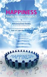 Is happiness really beyond reach?! by Sheikho, Mohammad, Amin