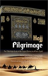 Pilgrimage -Hajj : The Fifth High Grade ... by Sheikho, Mohammad, Amin