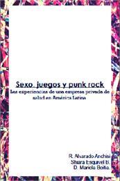 Sexo, Juegos y Punk Rock : Las experienc... by Alvarado Anchisi, R.