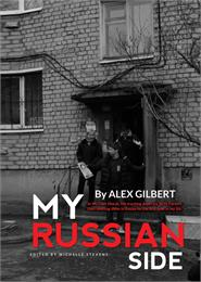 My Russian Side by Gilbert, Alex
