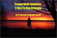 Coping with Diabetes : A Day to Day Stru... by Jacob, Frederick , Fontanilla
