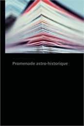 Promenade Astro-Historique by Kostov, Vladimir, Petrov, Ph.D.