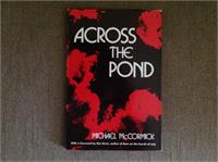 Across the Pond by Michael McCormick by McCormick, Michael