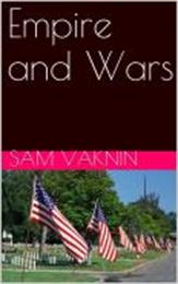 Empire and War by Vaknin, Sam, Dr.
