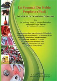 La Sounnah Du Noble Prophete (Pbsl) : Le... by Sheikho, Mohammad, Amin