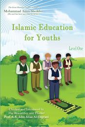 Islamic Education for Youths : Level One by Sheikho, Mohammad, Amin