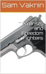 Terrorists and Freedom Fighters by Vaknin, Sam, Dr.