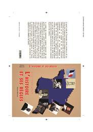 L'histoire et ses règles by Kostov, Vladimir, Petrov, Ph.D.