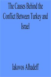 The Causes of the Conflict Between Turke... by Alhadeff, Iakovos