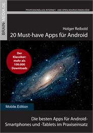 20 Must-have Apps für Android : Das Anwe... by Reibold, Holger