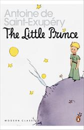 The Little Prince by Saint-Exupéry, Antoine de