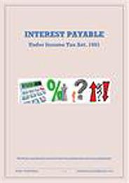 Interest Payable : Under Income Tax Act,... by Kikani, Pratik, Kaushikkumar