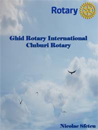 Ghid Rotary International - Cluburi Rota... by Sfetcu, Nicolae