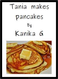 Tania Makes Pancakes : Tania Series Volu... by G, Kanika