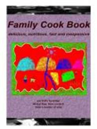 Family Cookbook : Delicious, Nutrtious, ... by Roper, Sabine, Elisabeth, Dr.