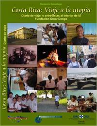 Costa Rica: Viaje a la utopía : Diario d... by Casadiego Cabrales, Benjamin