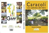 Caracoli : Los Caminos de Libro by Casadiego Cabrales, Benjamin
