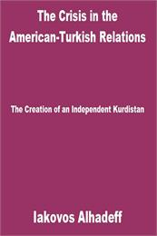 The Crisis in the American-Turkish Relat... by Alhadeff, Iakovos
