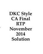 DKC Style CA Final RTP November 2014 Sol... Volume 1 by Pratik Kaushikkumar Kikani