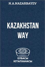 The Kazakhstan Way by Nazarbayev, Nursultan