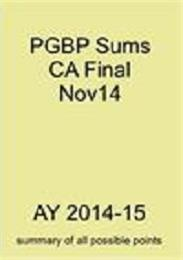 PGBP Sums for CA Final Nov 14 : Summary ... by Kikani, Pratik, Kaushikkumar