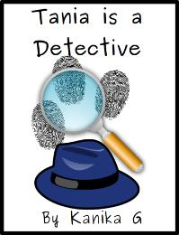 Tania is a Detective : Tania Series, Vol... by G, Kanika