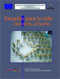 Escuelas para la Vida: Del Dicho al Hech... by Cabrales, Benjamin, Casadiego